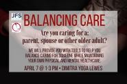 Balancing Care:  A Workshop for Those Caring for an Older Adult