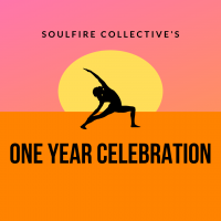 Soulfire Collective's One Year Celebration