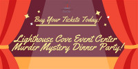 Lighthouse Cove Event Center Murder Mystery Dinner Party