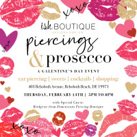 Mark your calendars and grab your best gals...Join us on February 13th for a Piercing & Prosecco Party! Dimensions Piercing Boutique will be piercing ears at ish Boutique in Rehoboth Beach from 5pm to 8pm. Enjoy cocktails, sweets, shopping and so much mor