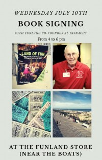 Land of Fun Book Signing with Funland Co-Founder, Al Fasnacht