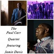 The Paul Carr Quartet featuring Jamie Davis